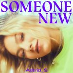 astrid_s-someone_new_s.jpg