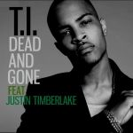 ti_feat_justin_timberlake-dead_and_gone_