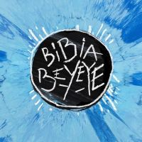 ed_sheeran-bibia_be_ye_ye_s.jpg