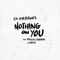 ed_sheeran_feat_paulo_londra_dave-nothin