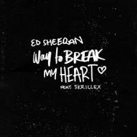 ed_sheeran_feat_skrillex-way_to_break_my