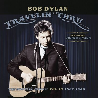 Travelin' Thru - The Bootleg Series Vol. 15 1967-1969