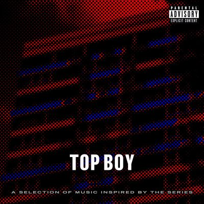 Top Boy (A Selection Of Music Inspired By The Series)