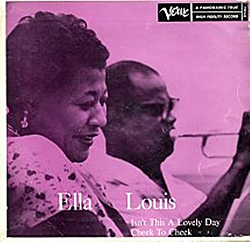 Ella Fitzgerald Louis Armstrong Isn T This A Lovely Day Swisscharts Com