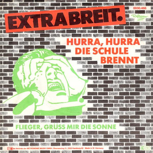 Extrabreit - Hurra, hurra, die Schule brennt - dutchcharts.nl