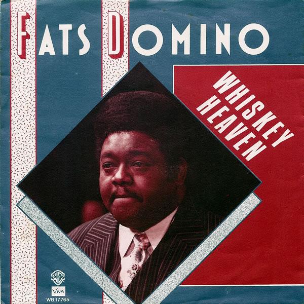 Fats Domino - Whiskey Heaven - hitparade.ch