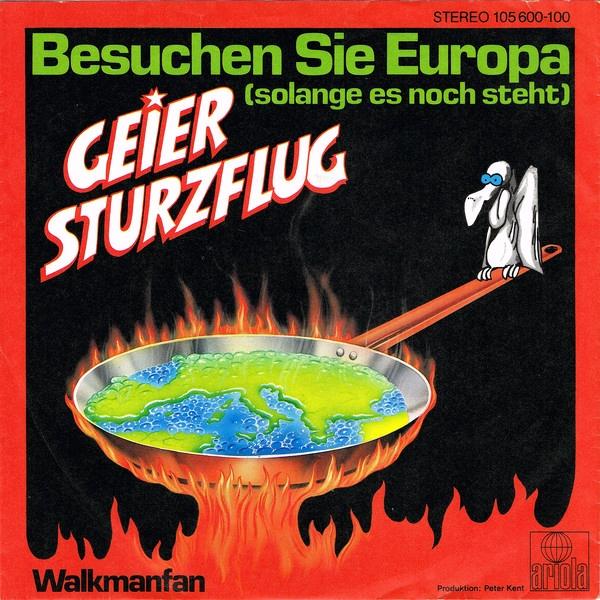 Geier Sturzflug - Besuchen Sie Europa (solange es noch steht) -  dutchcharts.nl