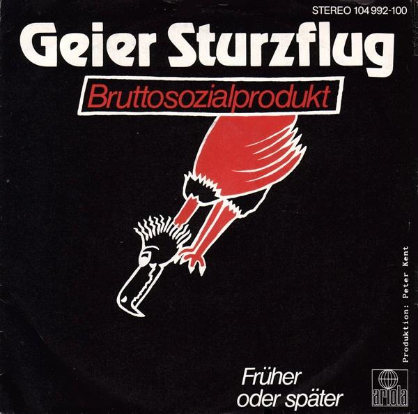 Geier Sturzflug - Bruttosozialprodukt - dutchcharts.nl