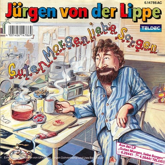 Jürgen Von Der Lippe Guten Morgen Liebe Sorgen Hitparadech