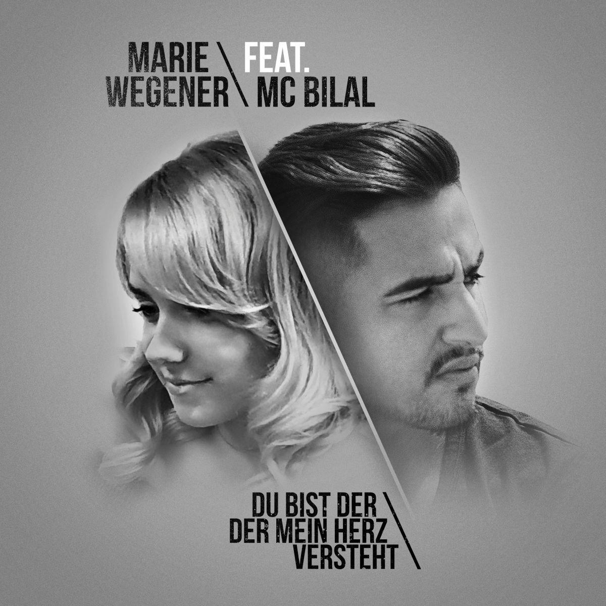 Marie Wegener Feat Mc Bilal Du Bist Der Der Mein Herz Versteht