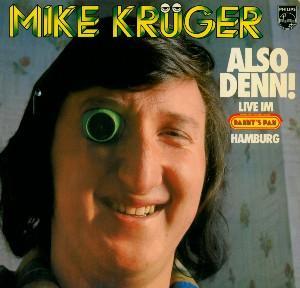Mike Krüger Also Denn Live Im Dannys Pan Hamburg