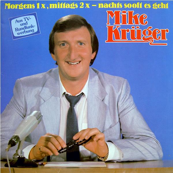 Mike Krüger Morgens 1 X Mittags 2 X Nachts Sooft Es