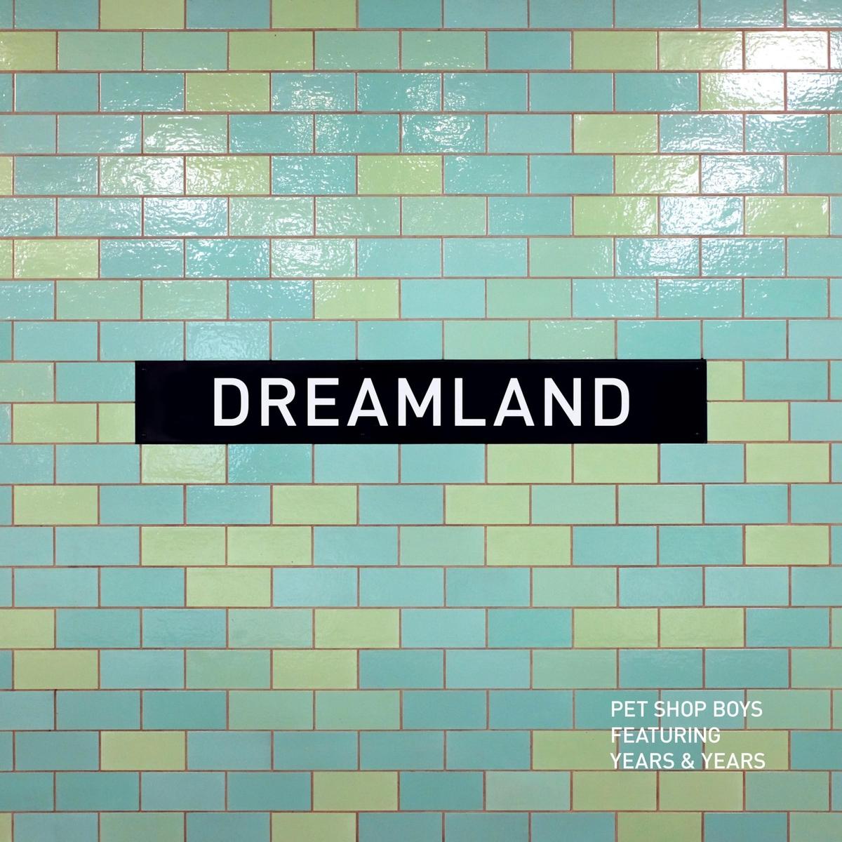pet_shop_boys_feat_years_years-dreamland_s.jpg?312781