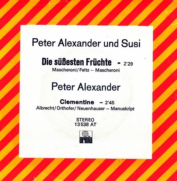 Peter Alexander Und Susi Die Süßesten Früchte