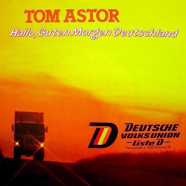 Tom Astor Hallo Guten Morgen Deutschland Hitparadech