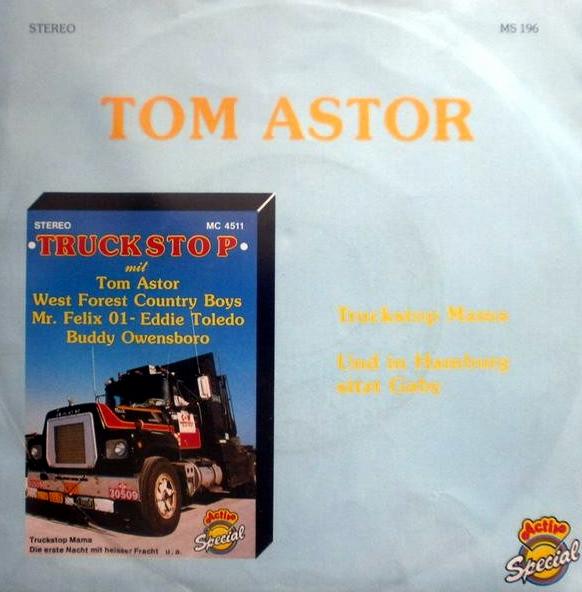 Tom Astor Truckstop Mama Hitparadech